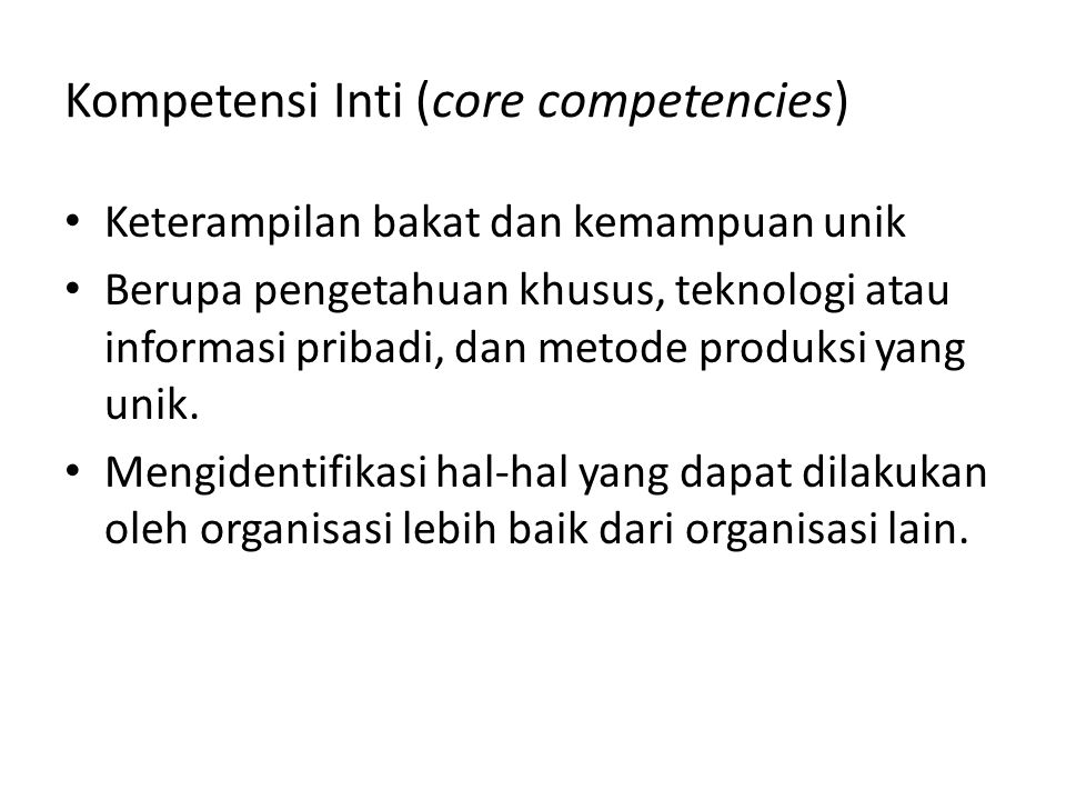 Kompetensi Inti (core competencies)