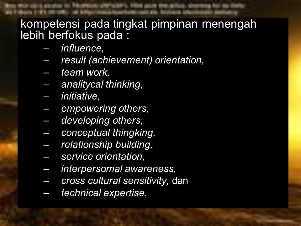 kompetensi pada tingkat pimpinan menengah lebih berfokus pada :