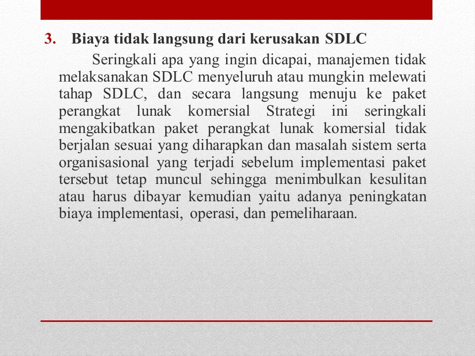 Biaya tidak langsung dari kerusakan SDLC