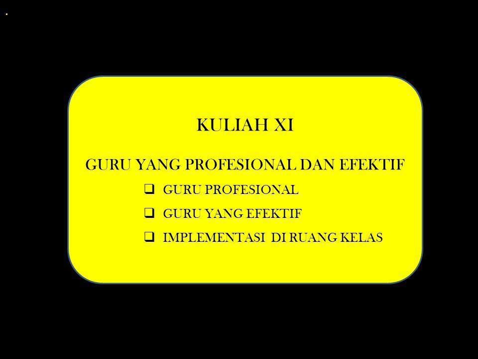 GURU YANG PROFESIONAL DAN EFEKTIF
