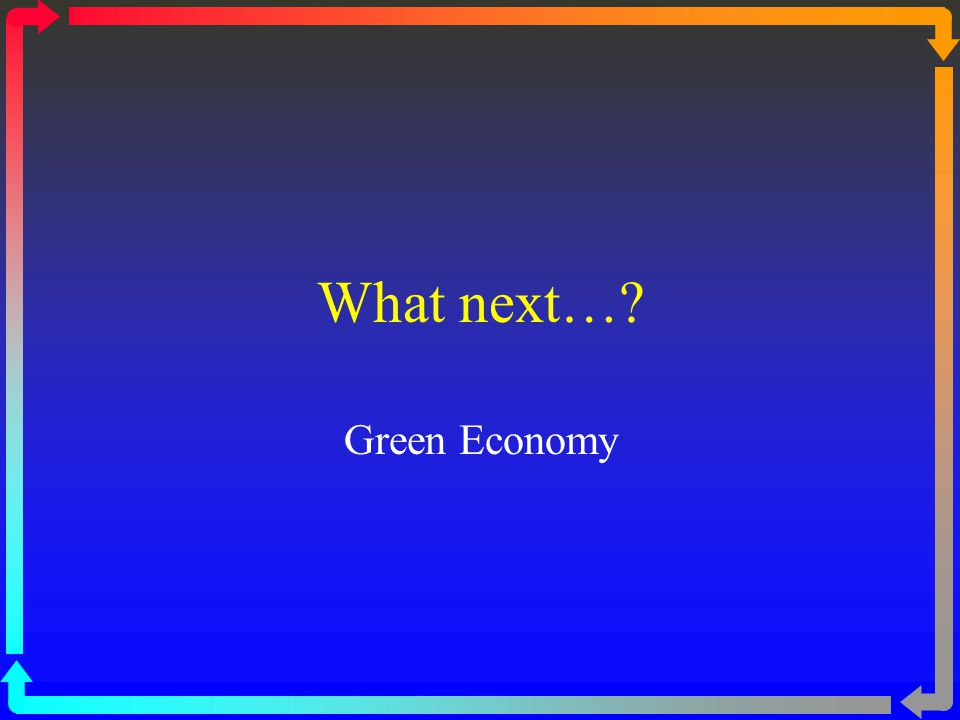What next… Green Economy