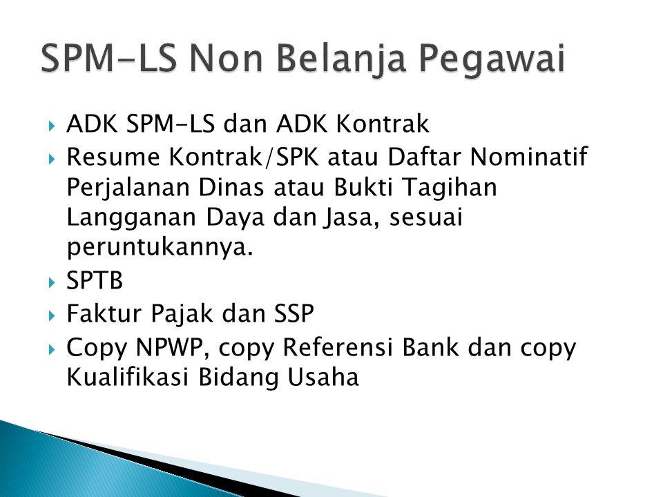 SPM-LS Non Belanja Pegawai
