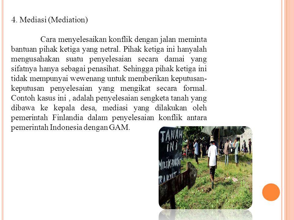 4. Mediasi (Mediation)