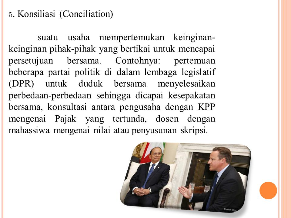5. Konsiliasi (Conciliation)