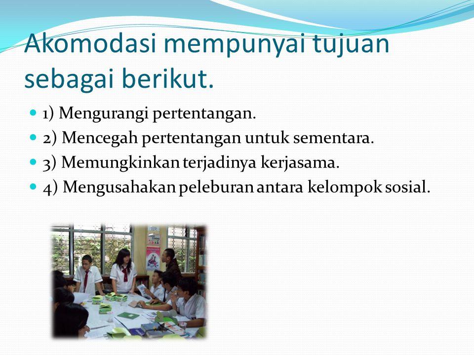 Akomodasi mempunyai tujuan sebagai berikut.