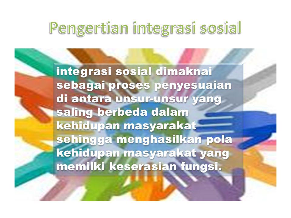 Pengertian integrasi sosial