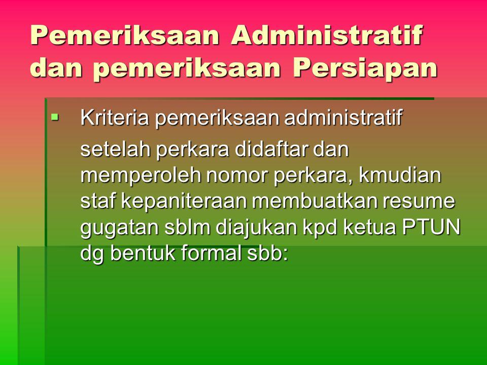Pemeriksaan Administratif dan pemeriksaan Persiapan