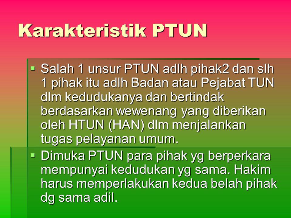 Karakteristik PTUN