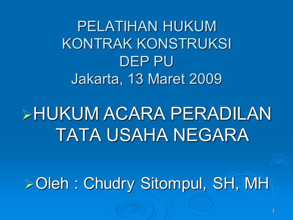 PELATIHAN HUKUM KONTRAK KONSTRUKSI DEP PU Jakarta, 13 Maret 2009