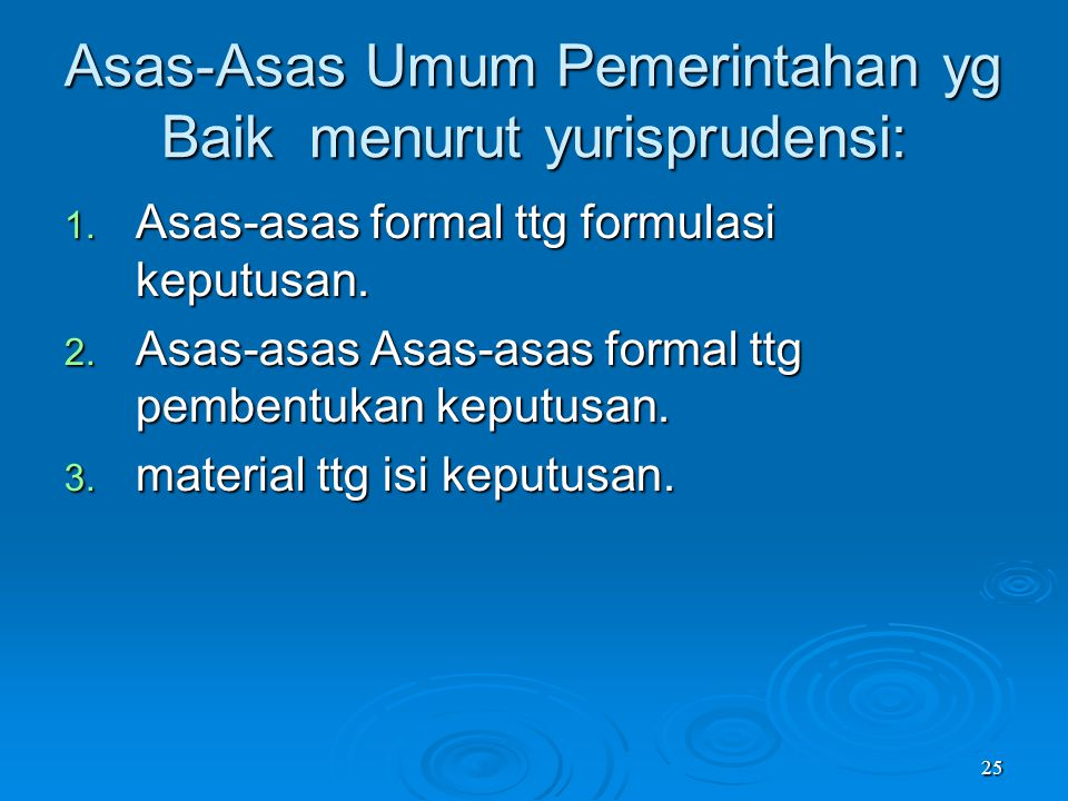 Asas-Asas Umum Pemerintahan yg Baik menurut yurisprudensi: