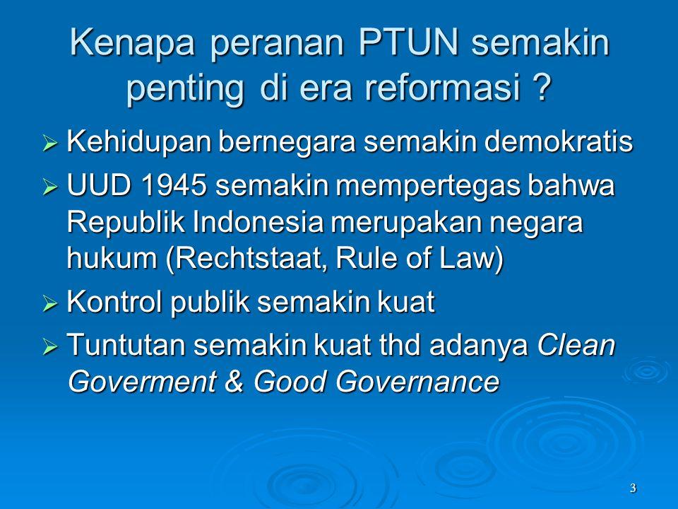 Kenapa peranan PTUN semakin penting di era reformasi