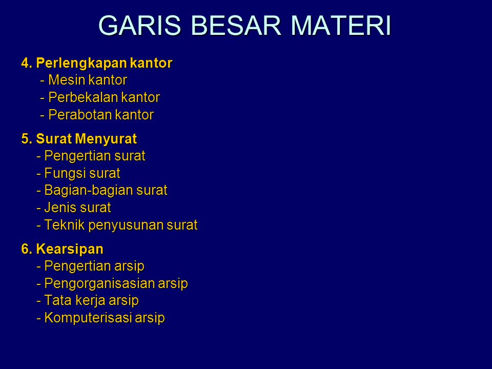GARIS BESAR MATERI 4. Perlengkapan kantor - Mesin kantor