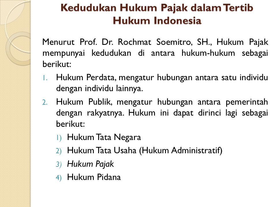 Kedudukan Hukum Pajak dalam Tertib Hukum Indonesia