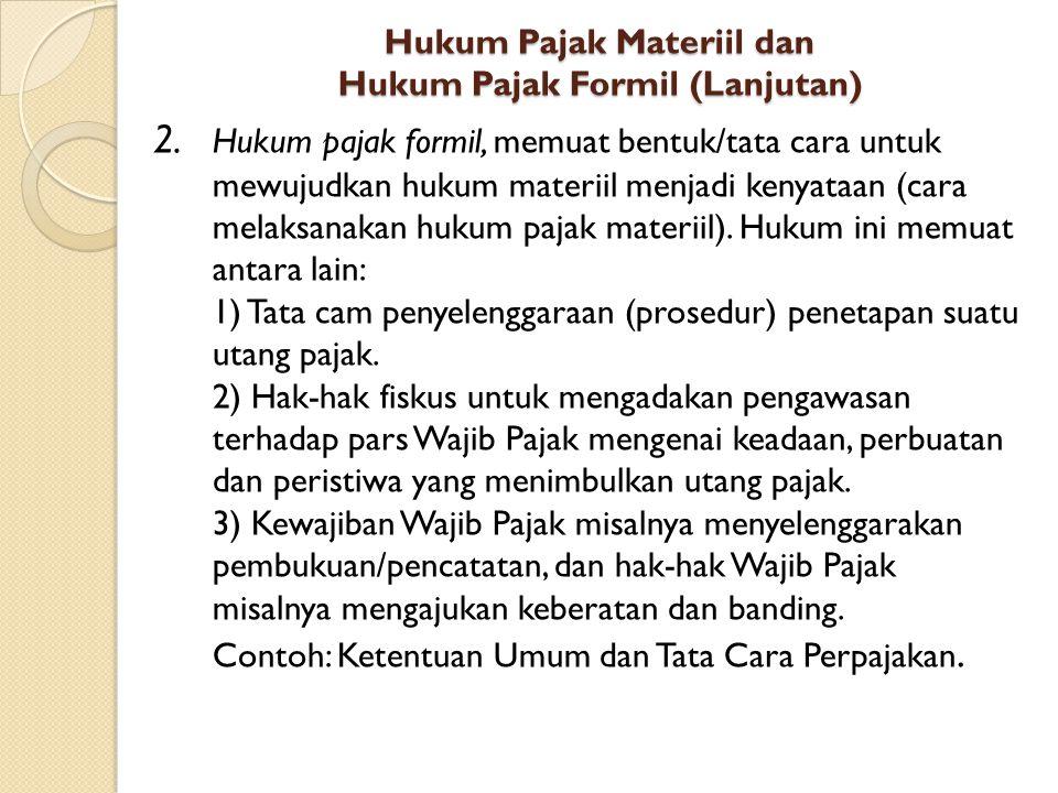 Hukum Pajak Materiil dan Hukum Pajak Formil (Lanjutan)