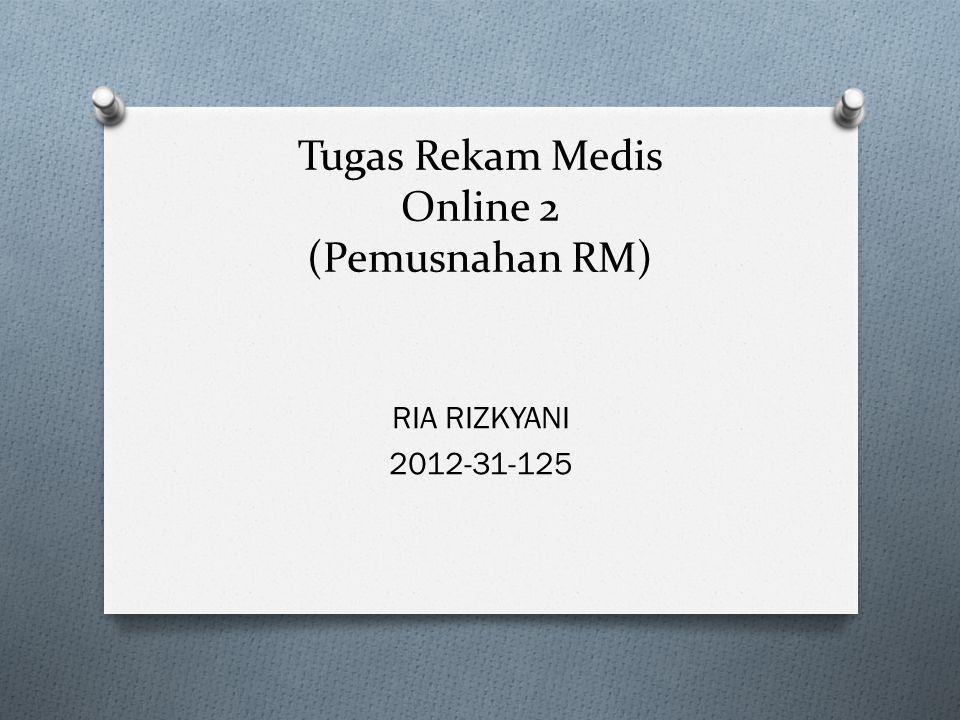 Tugas Rekam Medis Online 2 (Pemusnahan RM)