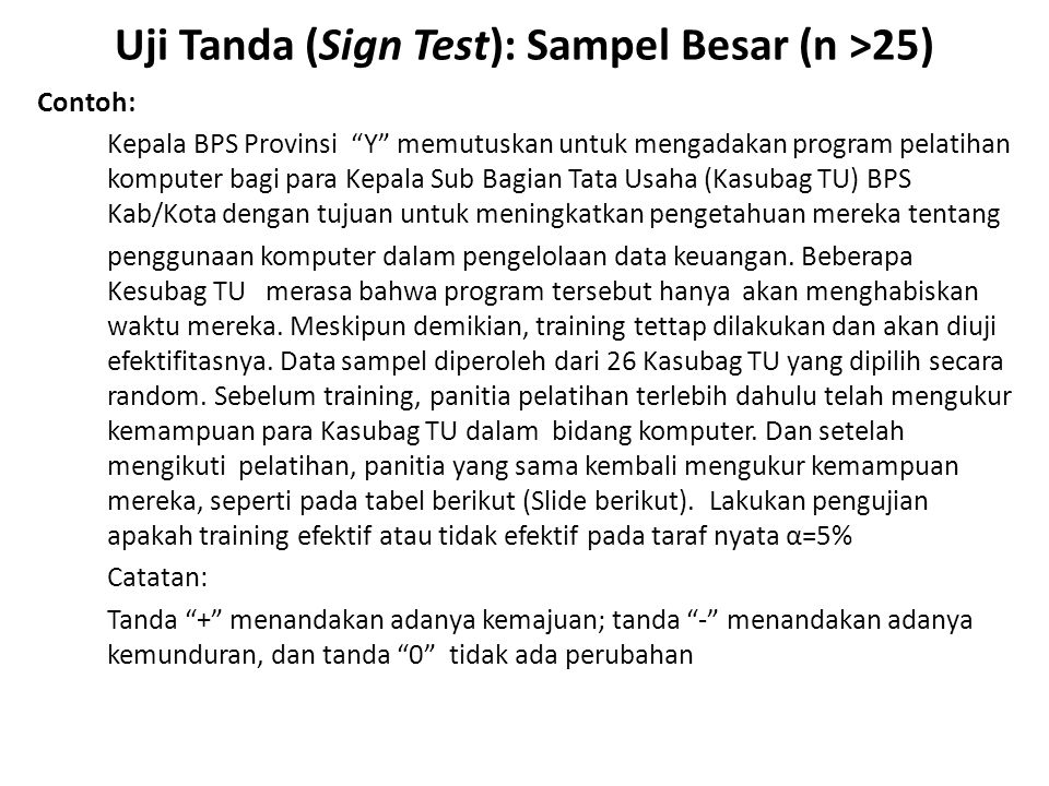 Uji Tanda (Sign Test): Sampel Besar (n >25)
