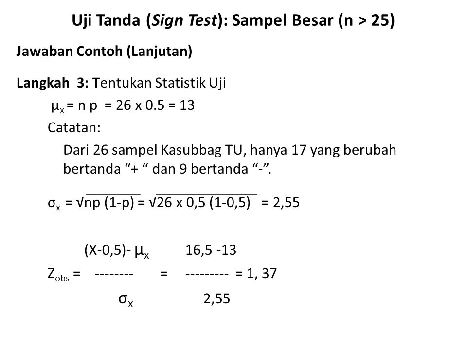 Uji Tanda (Sign Test): Sampel Besar (n > 25)