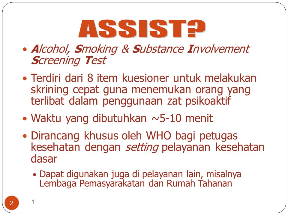ASSIST Alcohol, Smoking & Substance Involvement Screening Test