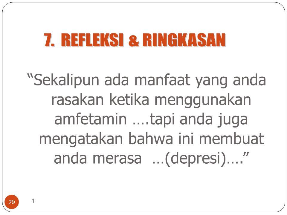 7. REFLEKSI & RINGKASAN
