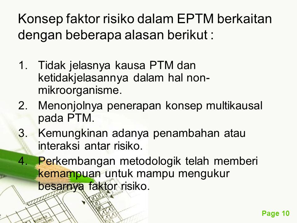 Konsep faktor risiko dalam EPTM berkaitan dengan beberapa alasan berikut :