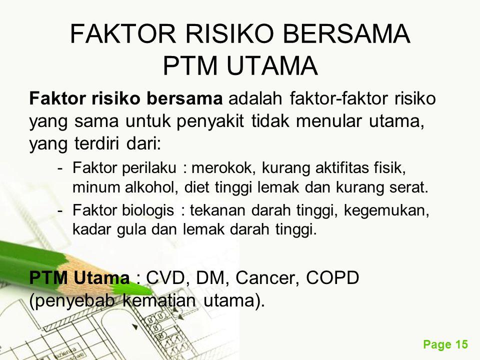 FAKTOR RISIKO BERSAMA PTM UTAMA