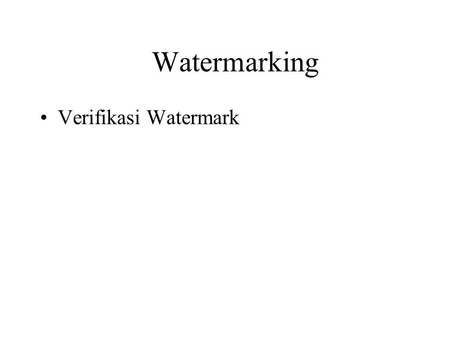 Watermarking Verifikasi Watermark