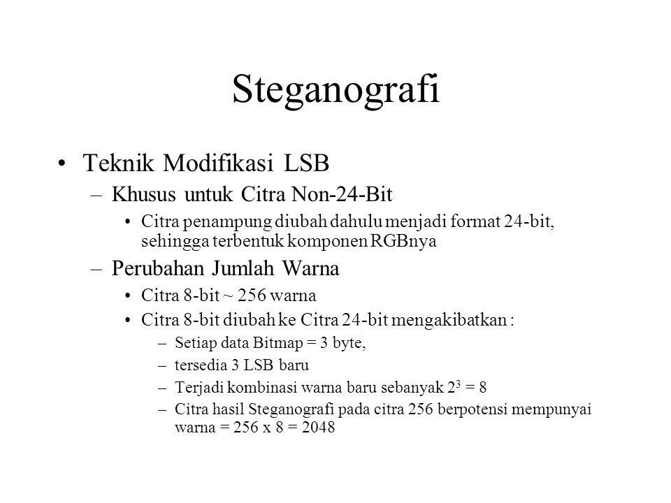 Steganografi Teknik Modifikasi LSB Khusus untuk Citra Non-24-Bit