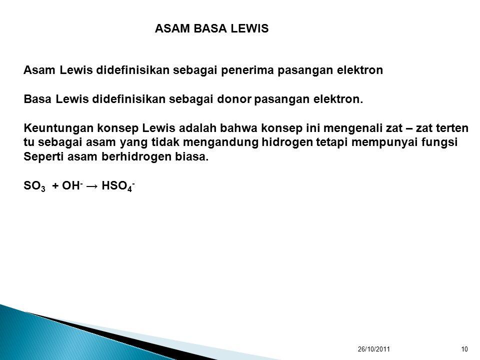 Asam Lewis didefinisikan sebagai penerima pasangan elektron