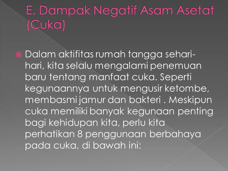 E. Dampak Negatif Asam Asetat (Cuka)
