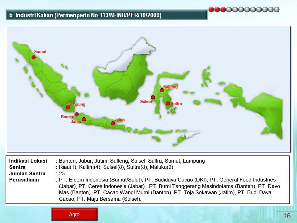 b. Industri Kakao (Permenperin No.113/M-IND/PER/10/2009)