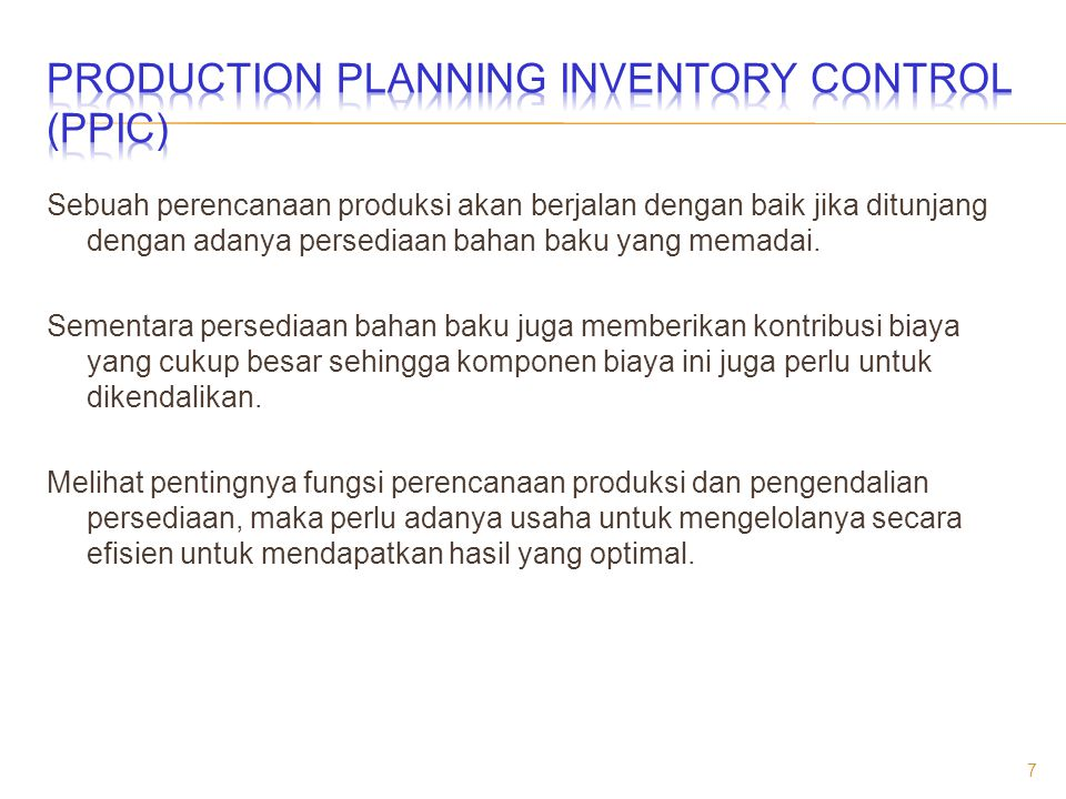 PRODUCTION PLANNING INVENTORY CONTROL (PPIC)