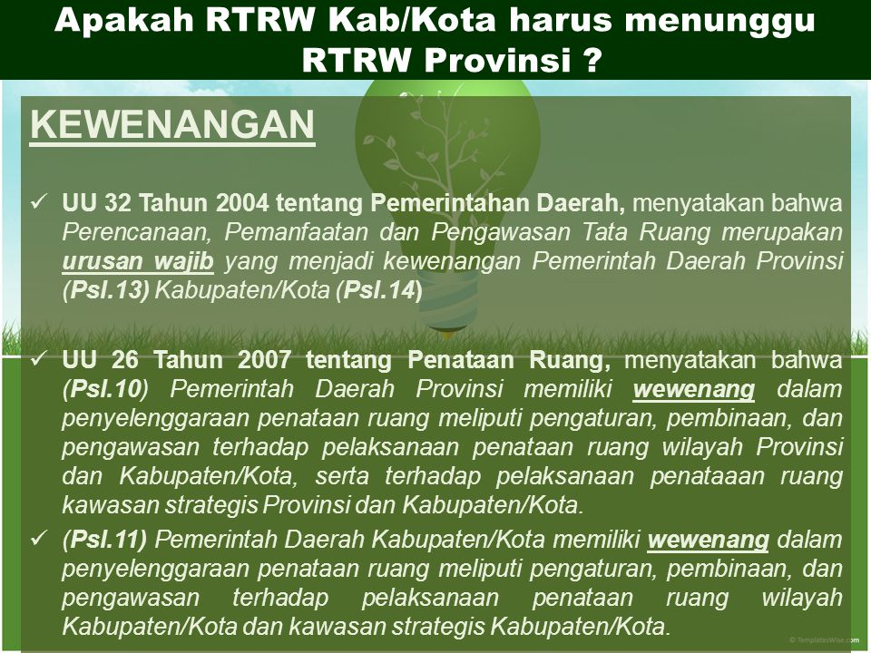 Apakah RTRW Kab/Kota harus menunggu RTRW Provinsi