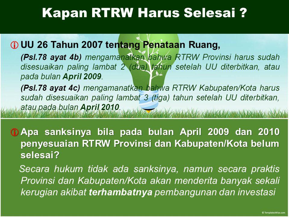 Kapan RTRW Harus Selesai