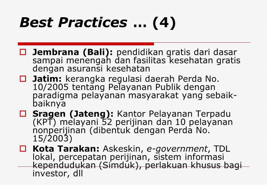 Best Practices … (4) Jembrana (Bali): pendidikan gratis dari dasar sampai menengah dan fasilitas kesehatan gratis dengan asuransi kesehatan.