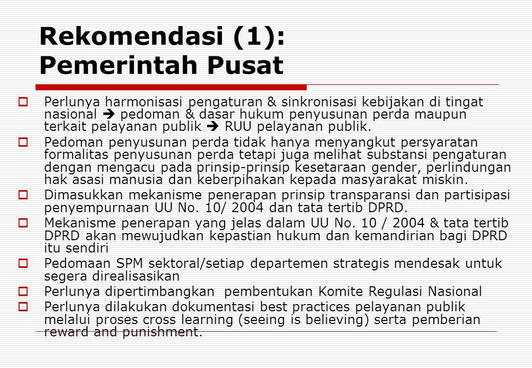 Rekomendasi (1): Pemerintah Pusat