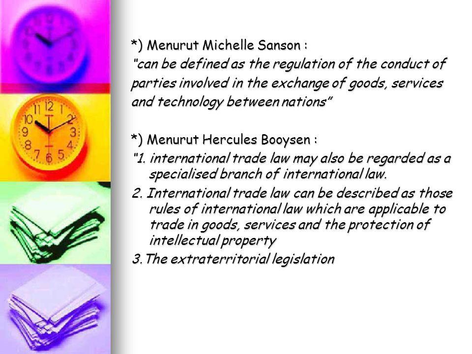 *) Menurut Michelle Sanson :