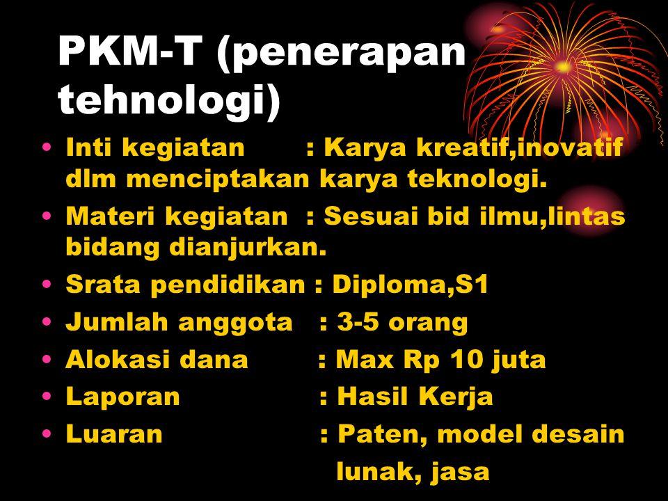 PKM-T (penerapan tehnologi)
