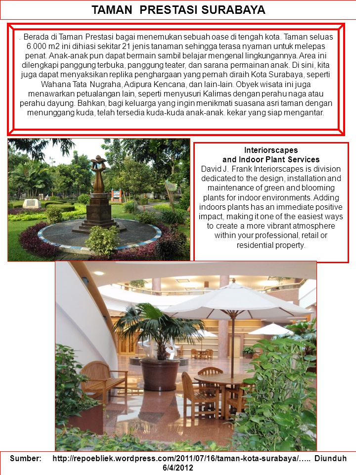 TAMAN PRESTASI SURABAYA Interiorscapes and Indoor Plant Services