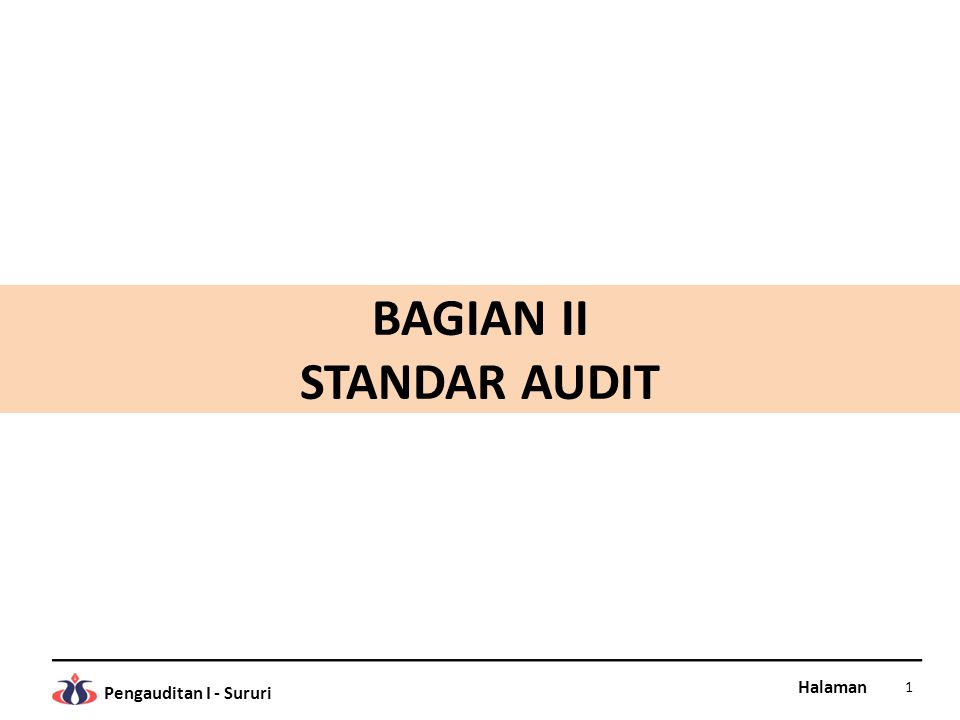 BAGIAN II STANDAR AUDIT