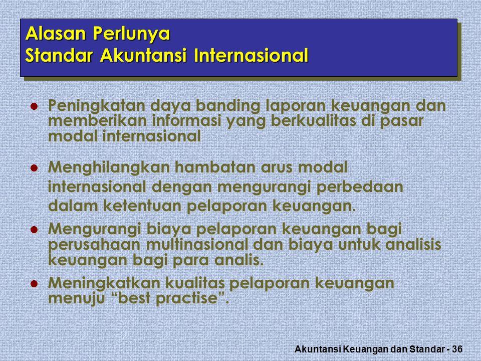 Alasan Perlunya Standar Akuntansi Internasional