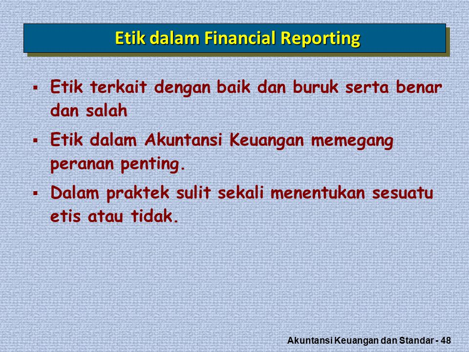 Etik dalam Financial Reporting
