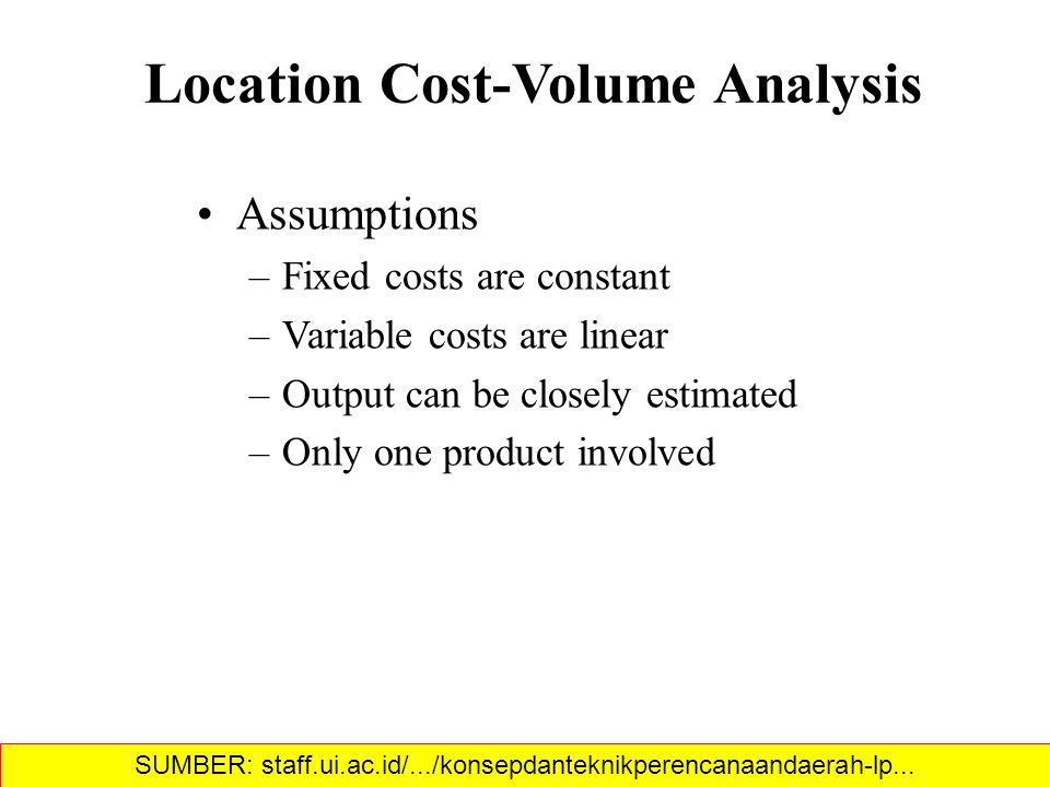 Location Cost-Volume Analysis