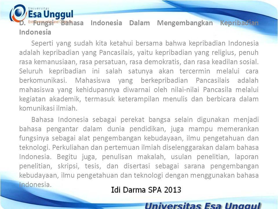 D. Fungsi Bahasa Indonesia Dalam Mengembangkan Kepribadian Indonesia
