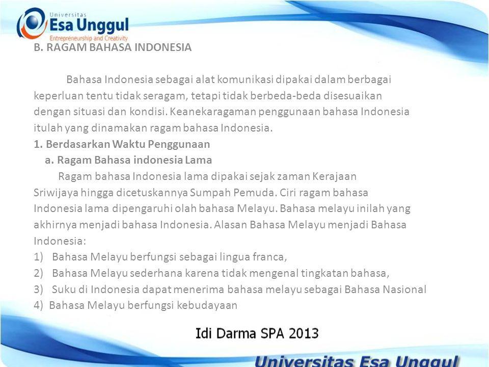 B. RAGAM BAHASA INDONESIA