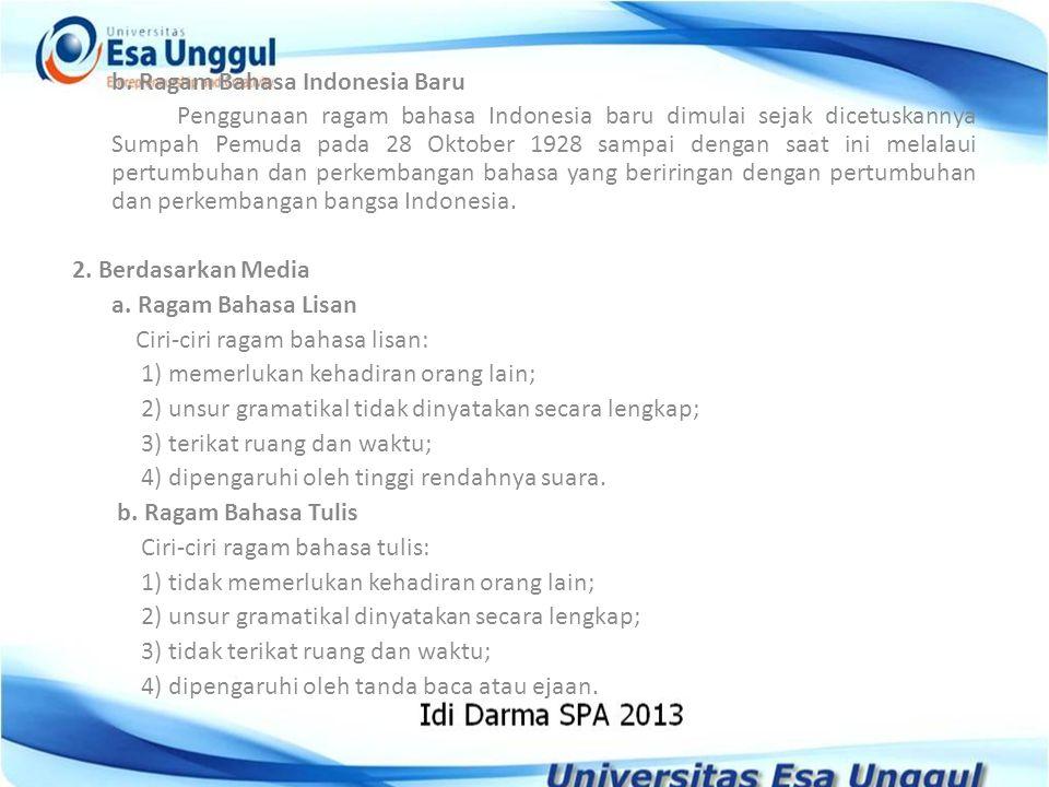 b. Ragam Bahasa Indonesia Baru