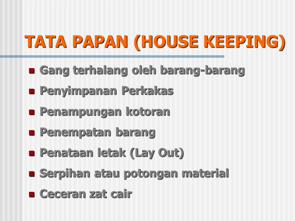 TATA PAPAN (HOUSE KEEPING)