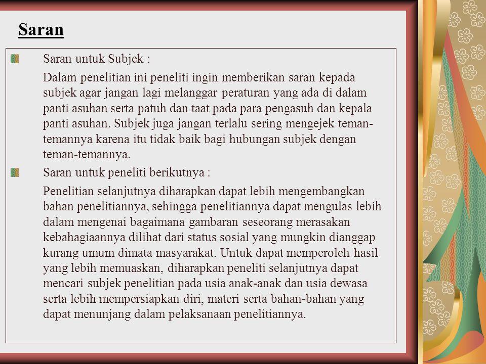 Saran Saran untuk Subjek :