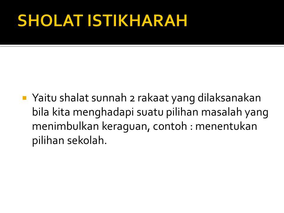 SHOLAT ISTIKHARAH