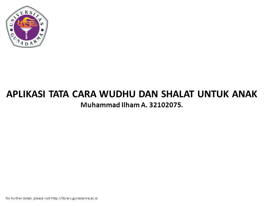 APLIKASI TATA CARA WUDHU DAN SHALAT UNTUK ANAK Muhammad Ilham A