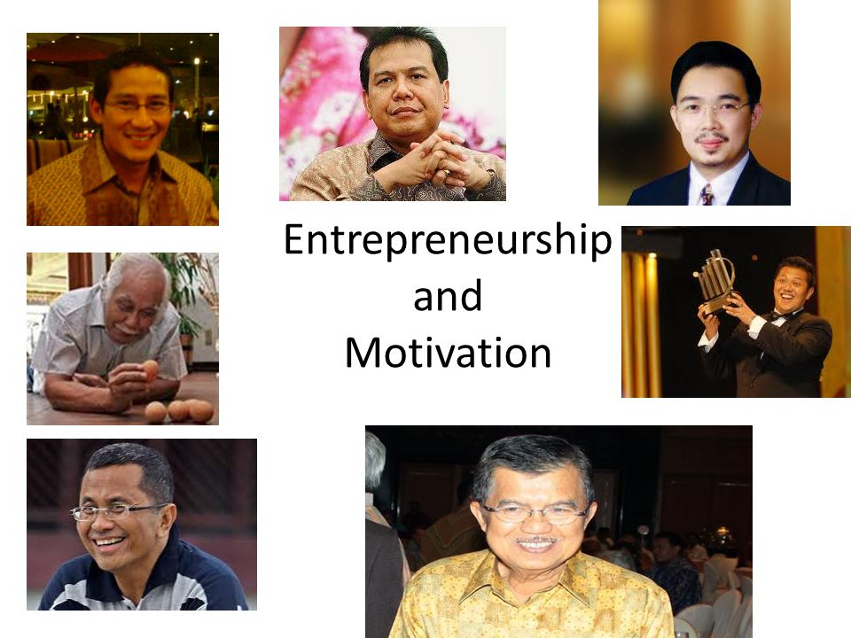Entrepreneurship and Motivation